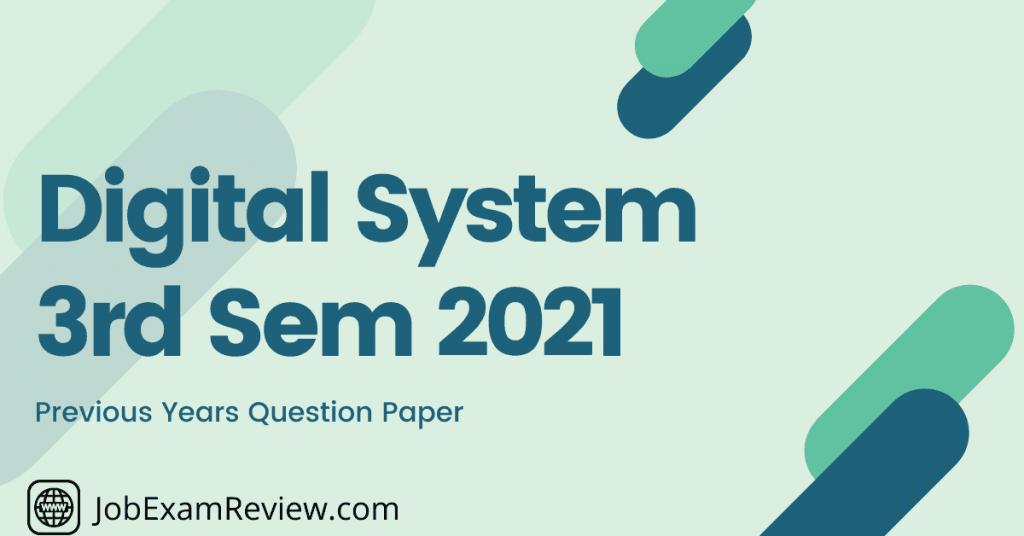 Digital Systems 3rd Sem 2021