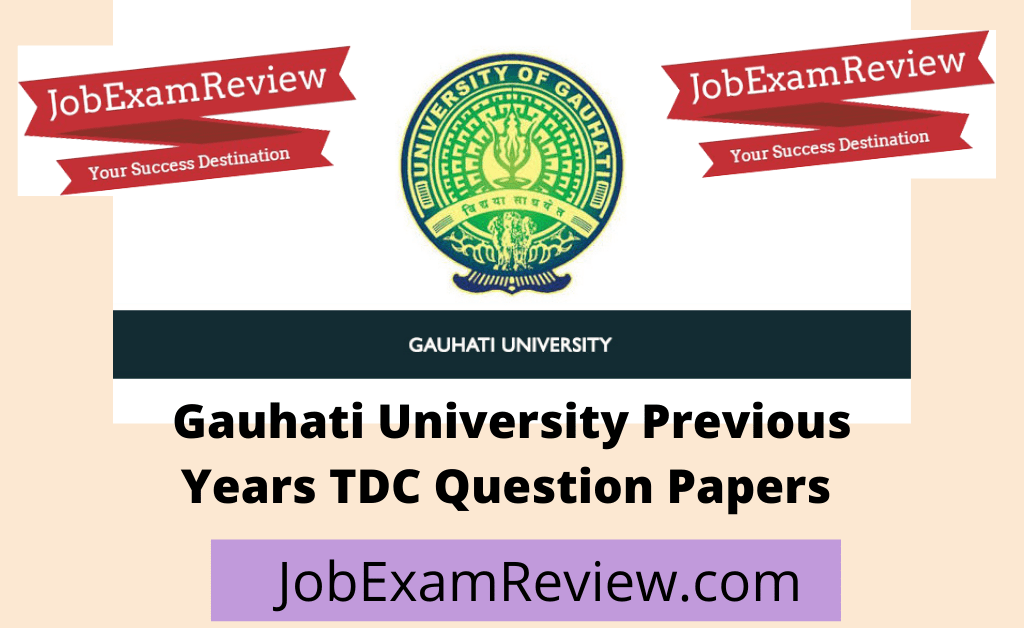 Gauhati University TDC Question Papers