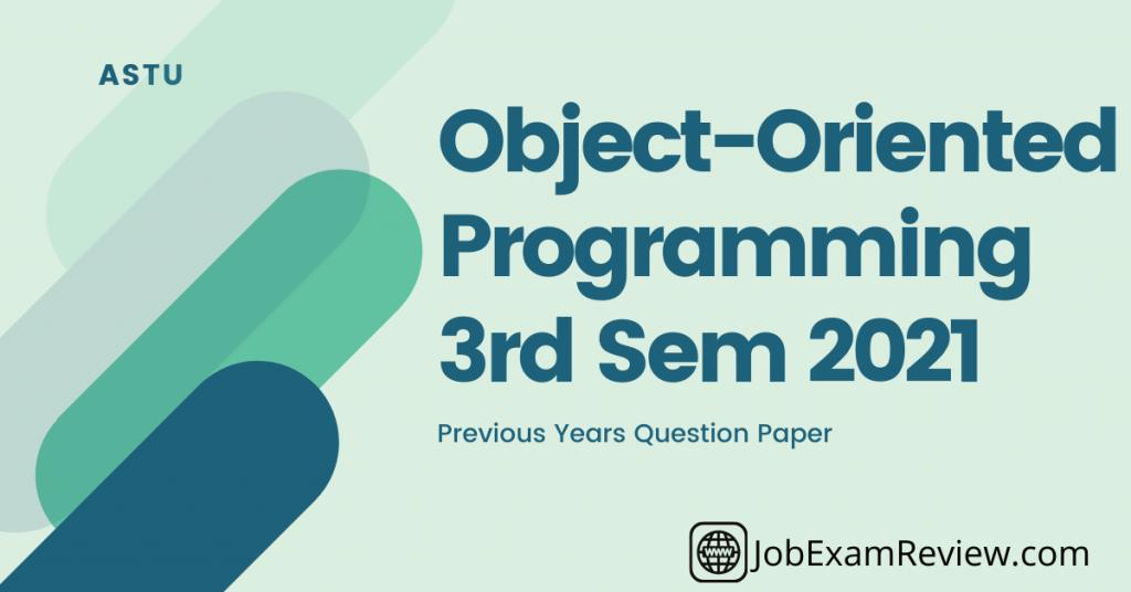 Object-Oriented Programming 3rd sem 2021
