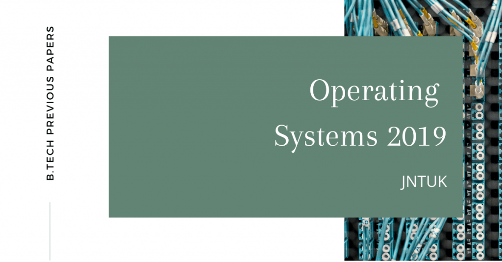 Operating Systems 2019