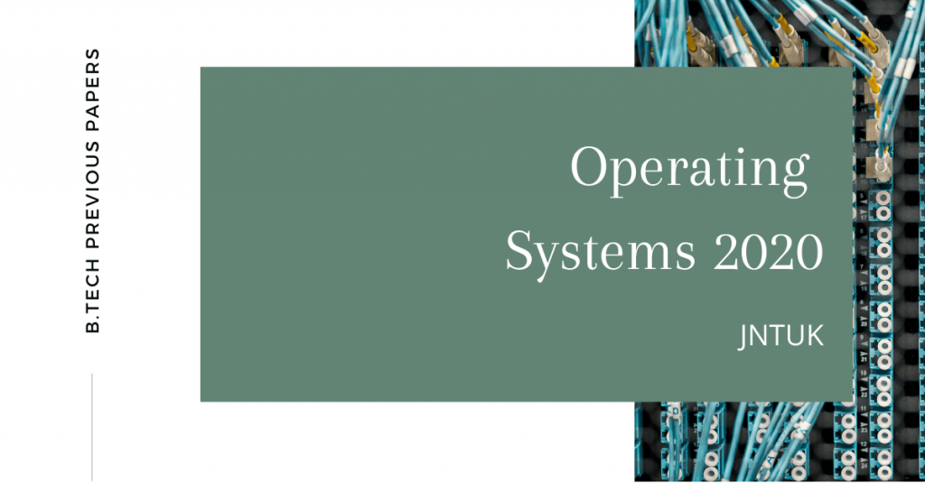 Operating Systems 2020