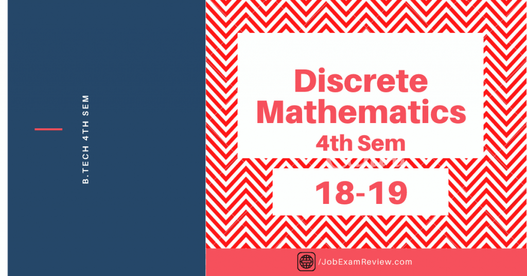 Discrete Mathematics B.Tech 4th sem 2018-19