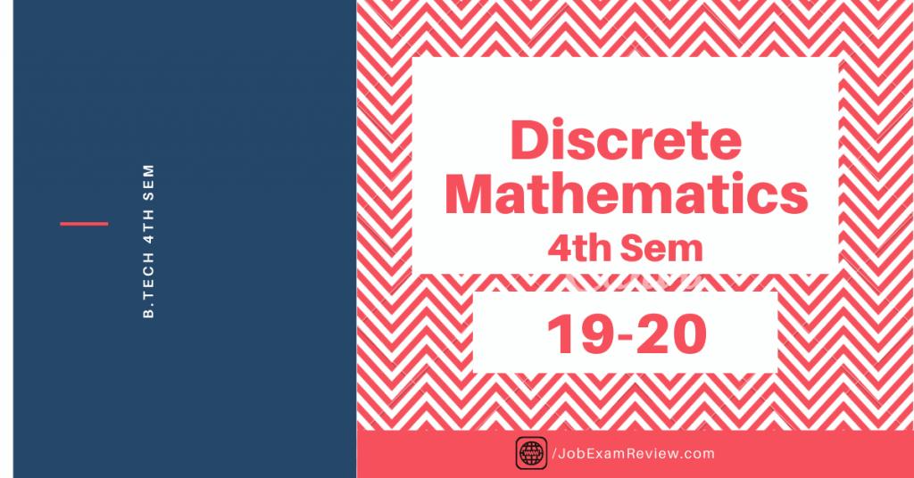 Discrete Mathematics B.Tech 4th sem 19-20