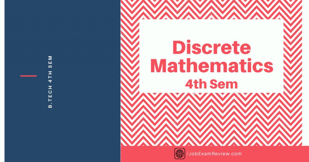 Discrete Mathematics B.Tech 4th sem