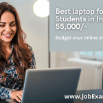 Best laptop for CSE Students in India under Rs 55,000